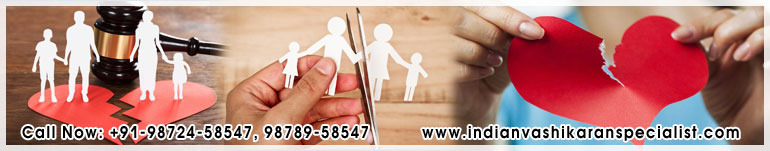 Stop Separation or Stop Divorce or Stop Breakup with your Loving Partner in india punjab