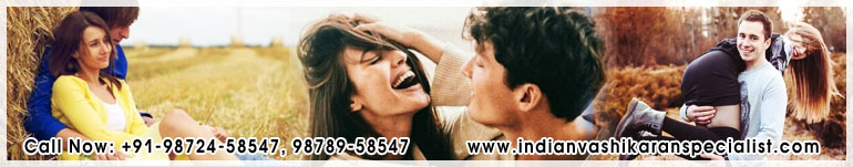 Love Problem Solution Get your love back with vashikaran & Astrology or Jyotish in India Punjab