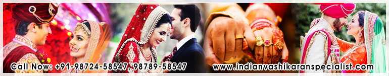 Love Marriage Specialist & Solutions in India Punjab